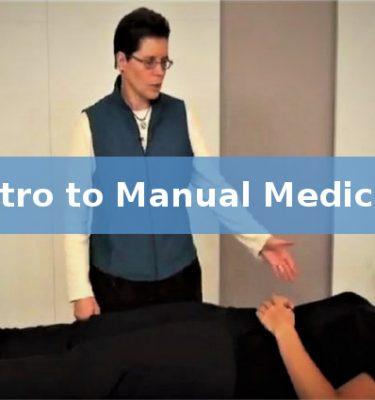 Intro to Manual Medicine