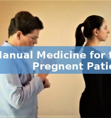 Manual Medicine for the Pregnant Patient